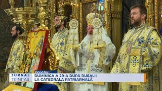 Duminica a 29-a dupa Rusalii la Catedrala Patriarhala