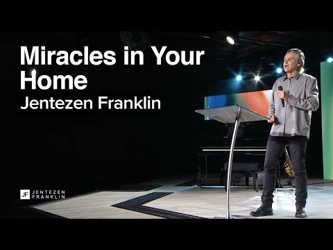 Miracles in Your Home  Jentezen Franklin