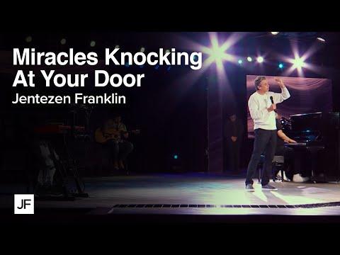 Miracles Are Knocking At Your Door  Jentezen Franklin