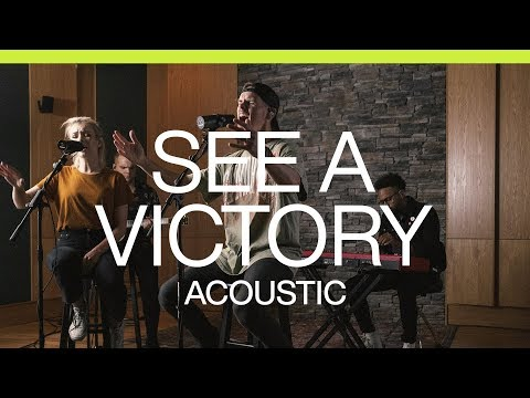 See A Victory  Acoustic  Elevation Worship