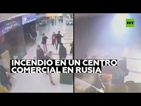Un centro comercial de Rusia sufre un gran incendio