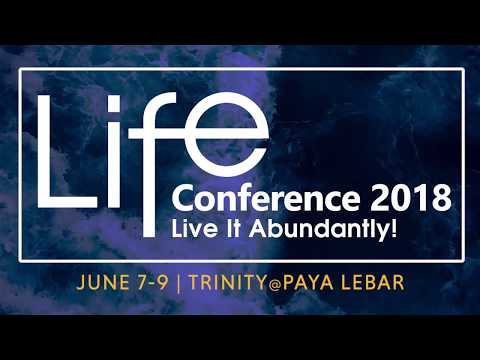 Trinity Christian Centre - Life Conference (Pt.1)