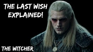 The Witcher Explained | Book 1 The Last Wish - The Witcher | History and Lore