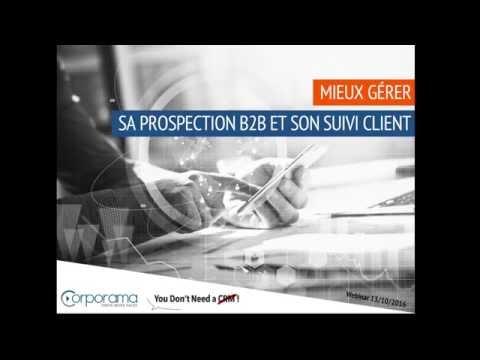 [Webinar] Mieux gérer sa prospection B2B et son suivi client