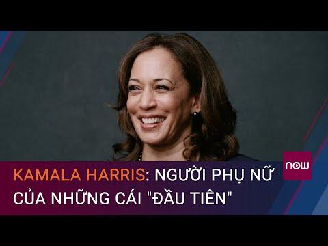 Kamala Harris: Người phụ nữ của những cái