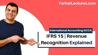 IFRS 15 | Revenue Recognition|  Revenue From Contract with Customers | IFRS Lectures