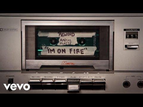 Rascal Flatts - I'm On Fire (Audio Version) - UCMh30naOxjDTxd6Rigg6JjQ