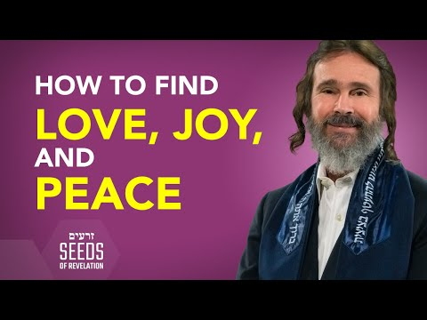 How to Find Love, Joy, and Peace