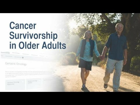 Cancer Survivorship in Older Adults