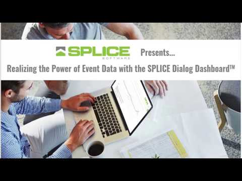 Realizing the Power of Event Data with the SPLICE Dialog DashboardTM