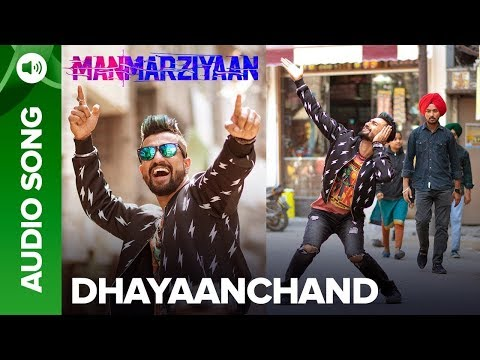 DhayaanChand   Full Audio Song   Manmarziyaan   Amit Trivedi, Shellee   Abhishek, Taapsee, Vicky
