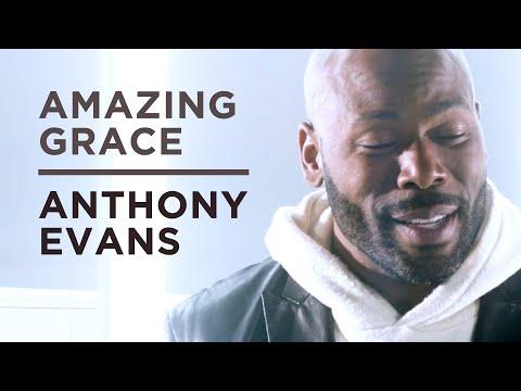 Amazing Grace - Anthony Evans