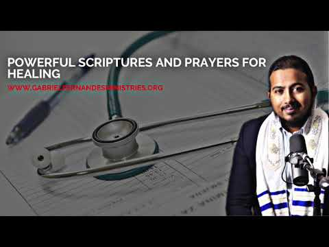 POWERFUL BIBLE SCRIPTURES AND PRAYERS FOR HEALING WITH EVANGELIST GABRIEL FERNANDES