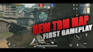 Pubg Mobile New TDM Map First Gameplay Chinese Beta