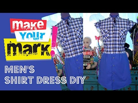 How to: Make a Shirt Dress (from 2 men's shirts) - UCt4zycubX8BJZ8pZhZ4w8ow