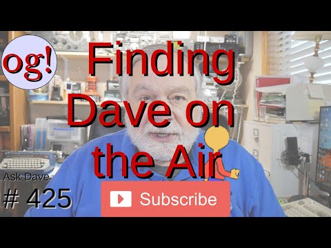 Finding Dave on the Air (#425)