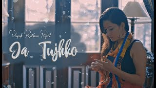 Ja Tujhko   Deepak Rathore Project  - deepakrathoreproject , Jazz