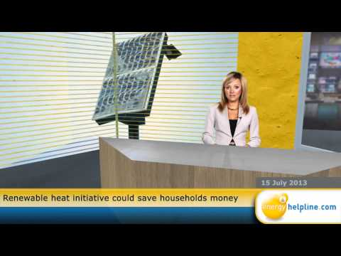 Renewable heat initiative could save households money