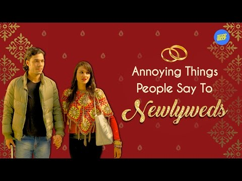 ScoopWhoop: Annoying Things People Say to Newlyweds