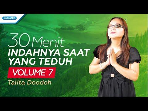 30 Menit Indahnya Saat Yang Teduh Vol. 7 - Talita Doodoh (with lyric)