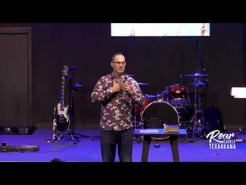 Roar Church Texarkana  4-11-21  Joe Joe Dawson