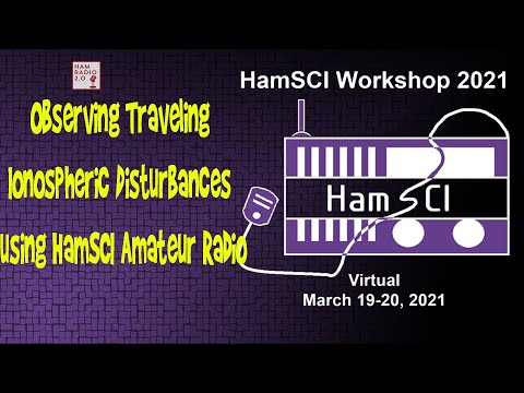 HamSci 2021: Observing Traveling Ionospheric Disturbances using HamSCI Amateur Radio Validation