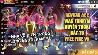 Free Fire   Review Acc WAG FunkyM Tượng Đài Huyền Thoại Free Fire Việt Nam   Rikaki Gaming