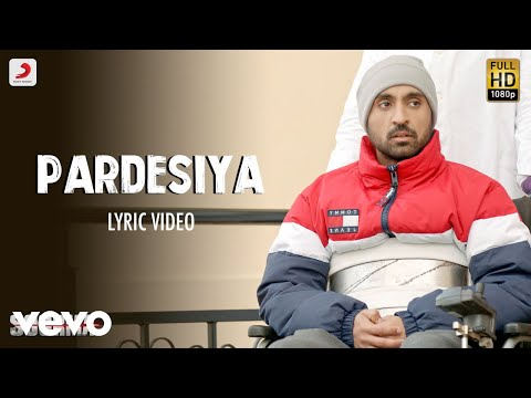 Pardesiya - Lyric Video  Soorma   Diljit   Taapsee   Sunidhi  Sukhwinder - UC3MLnJtqc_phABBriLRhtgQ