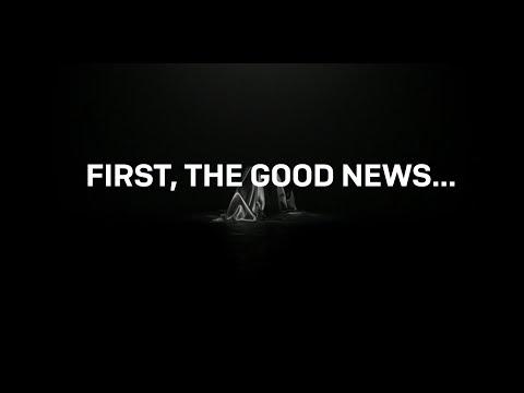 We have good news and bad news...