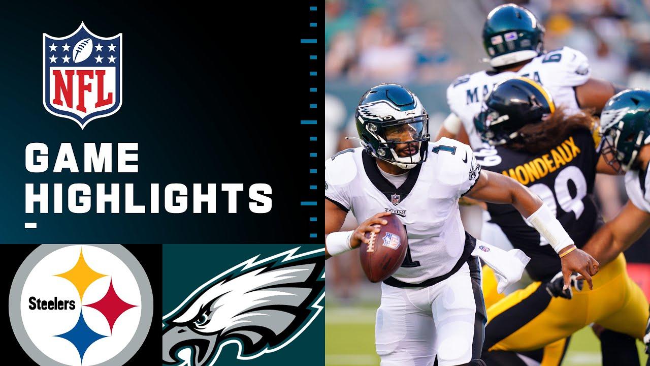 Pittsburgh Steelers vs. Philadelphia Eagles | Preseason Week 1 2021 NFL Game Highlights