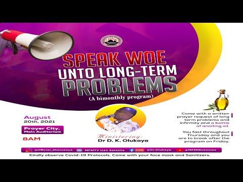Prononcez Malheur Aux Problmes de Longue  Dure. 20 Aot (Dr D. K. Olukoya)