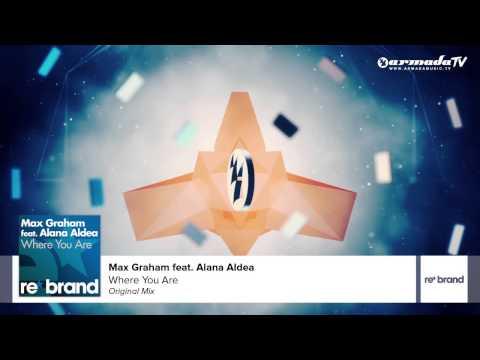 Max Graham feat. Alana Aldea - Where You Are (Original Mix) - UCGZXYc32ri4D0gSLPf2pZXQ