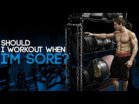 Should I Workout When I'm Sore? - UCEtMRF1ywKMc4sf3EXYyDzw