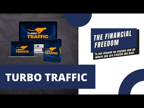 TURBO TRAFFIC: Learn how to generate multiple sources of traffic in automatic and earn money with it