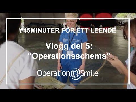 VLOGG - #45minuter för ett leende (Del 5: Operationsschema)