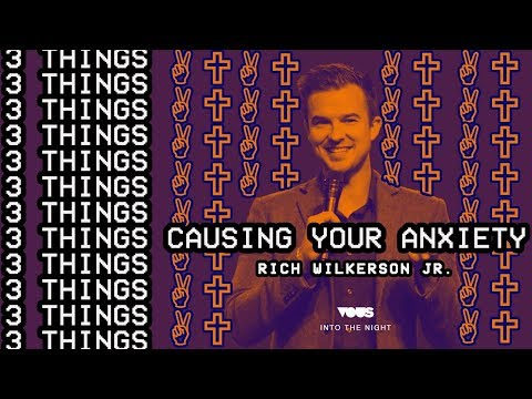 3 Things Causing Your Anxiety