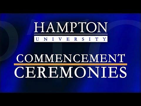 Hampton University - 2020 & 2021 Main Commencement Ceremony