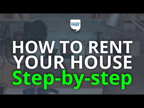 How to Rent Your House: The Definitive Step-by-Step Guide | Daily Podcast