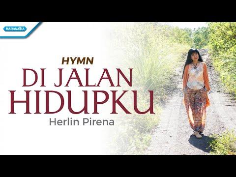 Herlin Pirena - Dijalan Hidupku