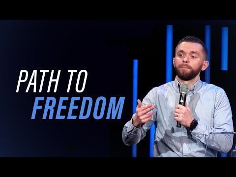 PATH TO FREEDOM  Pastor Vlad