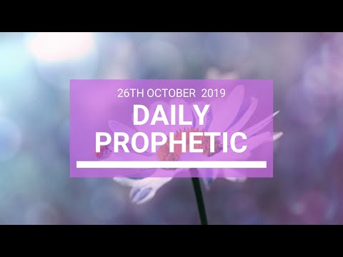 Daily Prophetic 26 October 2019 Word 4