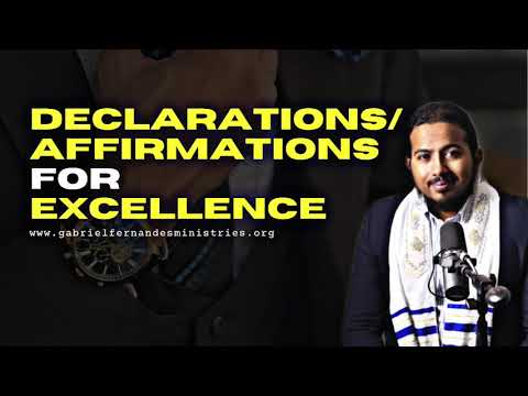 POWERFUL DECLARATIONS & CHRISTIAN AFFIRMATIONS FOR EXCELLENCE AND SUCCESS BY EV. GABRIEL FERNANDES