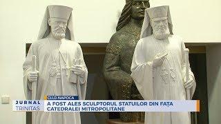 A fost ales sculptorul statuilor din fata Catedralei Mitropolitane