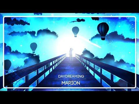 MARION - Daydreaming - UCpEYMEafq3FsKCQXNliFY9A