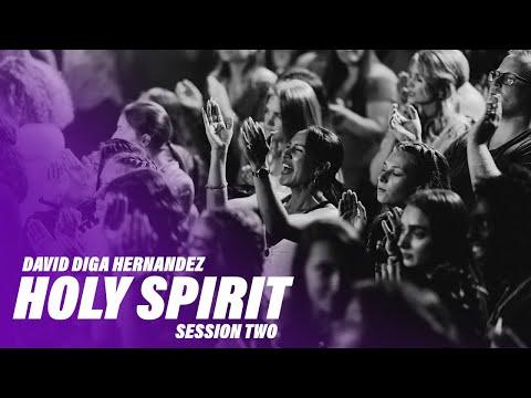 Holy Spirit  Session 2  David Diga Hernandez