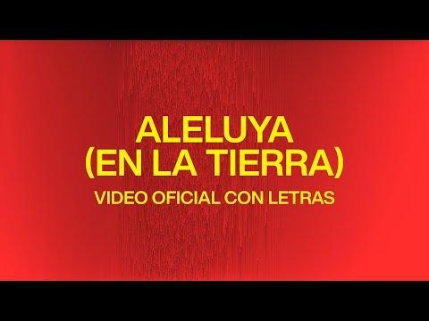 Aleluya (En La Tierra) [Hallelujah Here Below]  Video Oficial Con Letras  Elevation Worship