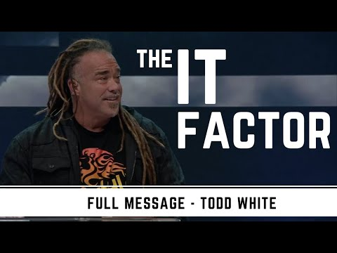 Todd White - The It Factor