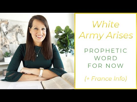 Word of the Lord: The White Army Arises & France Info