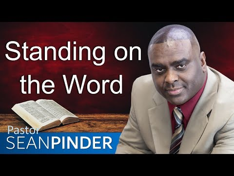 STANDING ON THE WORD - BIBLE PREACHING  PASTOR SEAN PINDER