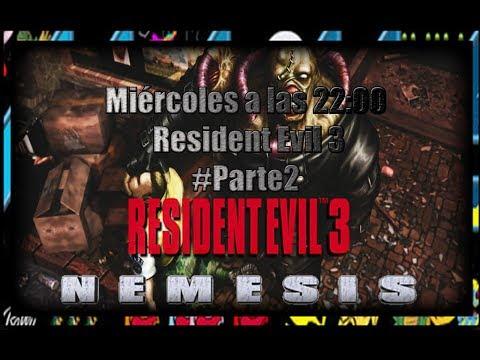 ➡Resident Evil 3 En Directo 2ºParte ⬅